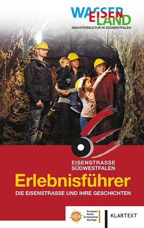 Erlebnisführer Eisenstraße Südwestfalen
