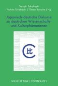 Japanisch-deutsche Diskurse zu deutschen Wissenschafts- und Kulturphänomenen