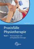 Praxisfälle Physiotherapie - Bd.1