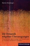 Die Dynamik religiöser Überzeugungen