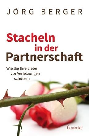 Stacheln in der Partnerschaft