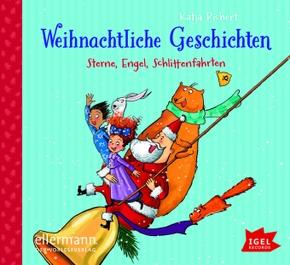 Weihnachtliche Geschichten - Sterne, Engel, Schlittenfahrten, Audio-CD