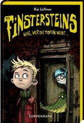 Die Finstersteins - Wehe, wer die Toten weckt ...