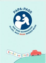 Familie im Glück - Papa-Pass