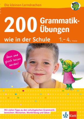 200 Grammatik-Übungen wie in der Schule 1.-4. Klasse