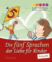 Die fünf Sprachen der Liebe für Kinder kompakt