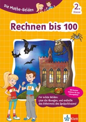 Die Mathe-Helden - Rechnen bis 100, 2. Klasse