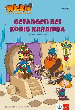Wickie und die starken Männer - Gefangen bei König Karamba