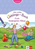 Klett Mein großes Lieblings-Buch - Erste Kindergarten-Rätsel