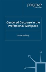 Gendered Discourse in the Professional Workplace