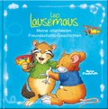 Leo Lausemaus - Meine allerbesten Freundschafts-Geschichten