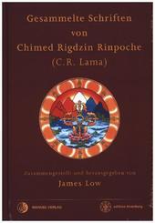 Gesammelte Schriften von Chimed Rigdzin Rinpoche