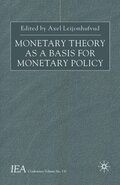 Monetary Theory as a Basis for Monetary Policy