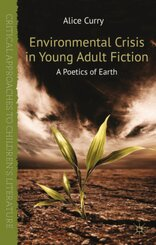 Environmental Crisis in Young Adult Fiction