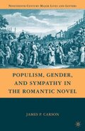 Populism, Gender, and Sympathy in the Romantic Novel