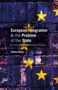 European Integration and the Problem of the State