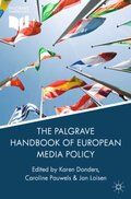 The Palgrave Handbook of European Media Policy