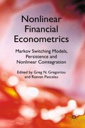 Nonlinear Financial Econometrics: Markov Switching Models, Persistence and Nonlinear Cointegration