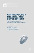 Anthropology, Theatre, and Development