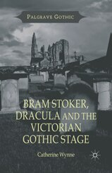 Bram Stoker, Dracula and the Victorian Gothic Stage