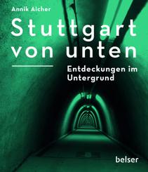 Stuttgart von unten