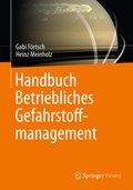 Handbuch Betriebliches Gefahrstoffmanagement
