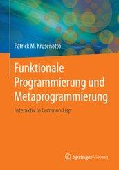 Funktionale Programmierung und Metaprogrammierung