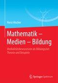 Mathematik - Medien - Bildung