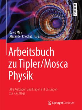 Arbeitsbuch zu Tipler/Mosca: Physik