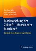 Marktforschung der Zukunft - Mensch oder Maschine?