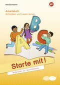 Starte mit! - Arbeitsheft Schreiben und Lesen lernen