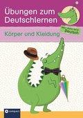 Übungen zum Deutschlernen - Körper und Kleidung