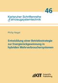 Entwicklung einer Betriebsstrategie zur Energierückgewinnung in hybriden Mehrverbrauchersystemen
