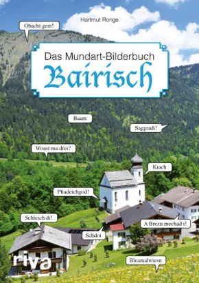 Bairisch - Das Mundart-Bilderbuch