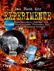 Galileo Das Buch der Experimente - Spektakuläre, schräge und verblüffende Versuche, die uns zum Staunen bringen