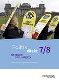 Politik direkt - Urteilen und Handeln, Differenzierende Ausgabe Baden-Württemberg: 7./8. Schuljahr, Schülerband