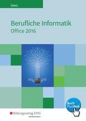 Berufliche Informatik - Office 2016