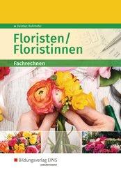 Floristen / Floristinnen: Fachrechnen, Schülerband