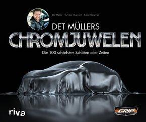 Det Müllers Chromjuwelen - Die 100 schärfsten Schlitten aller Zeiten