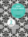Vom Fleck weg - Bd.2