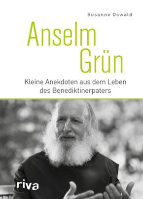 Anselm Grün - Kleine Anekdoten aus dem Leben des Benediktinerpaters