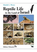 Reptile Life in the Land of Israel with Comments on Adjacent Regions