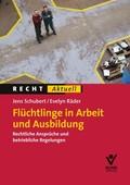 Flüchtlinge in Arbeit und Ausbildung