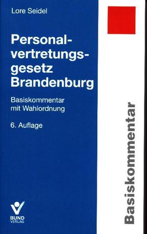 Personalvertretungsgesetz Brandenburg, Basiskommentar