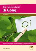 Und zwischendurch Qi Gong!