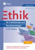 Ethik für Fachfremde und Berufseinsteiger - 5./6. Klasse