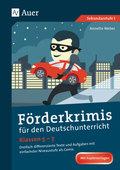 Förderkrimis für den Deutschunterricht Klassen 5-7
