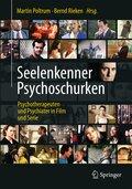Seelenkenner, Psychoschurken - Psychotherapeuten und Psychiater in Film und Serie