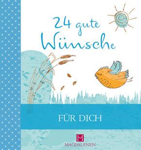 24 gute Wünsche - Für Dich