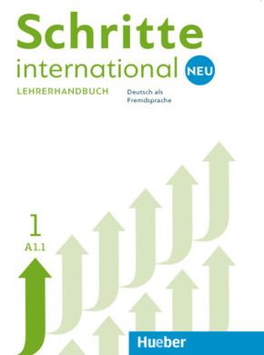 Schritte international Neu - Deutsch als Fremdsprache: Lehrerhandbuch